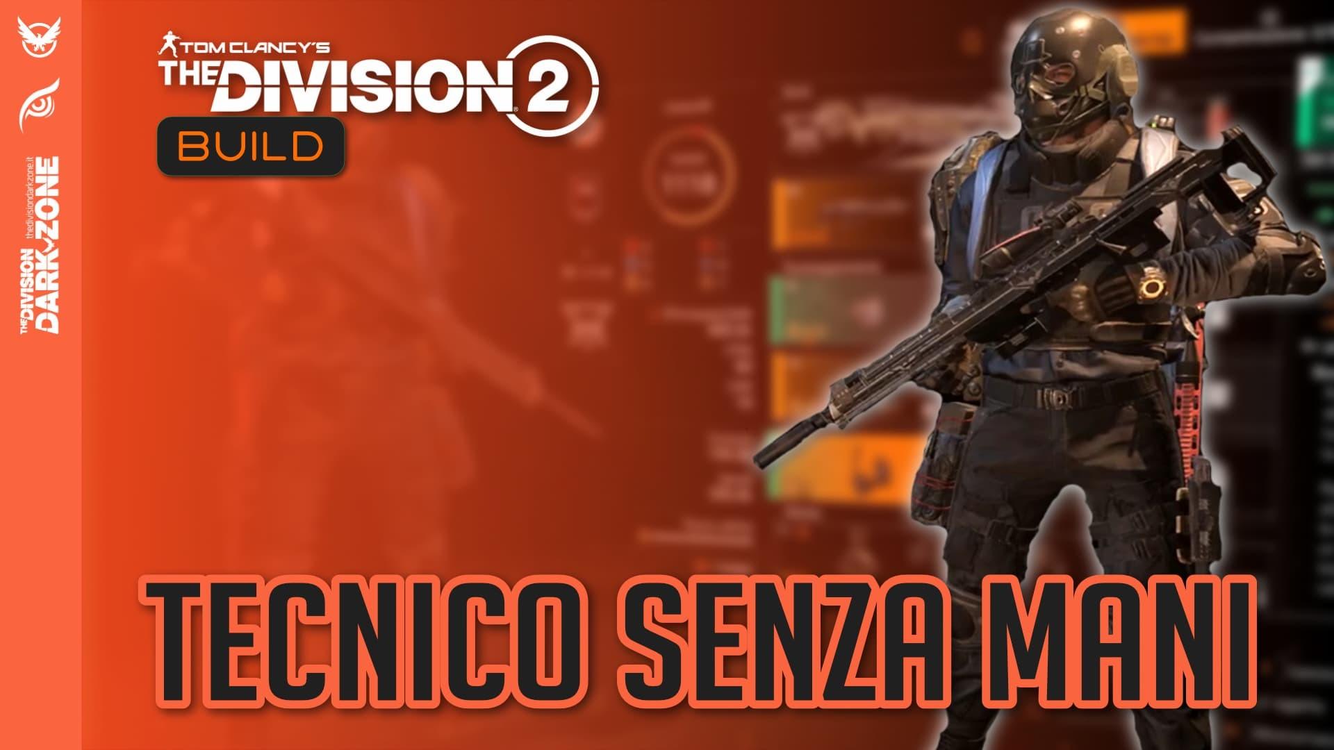 Build tecnico senza mani - the division 2
